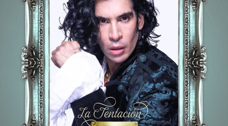 """ANDRÉS CUERVO Estrena su nuevo sencillo """"la tentación"""""""