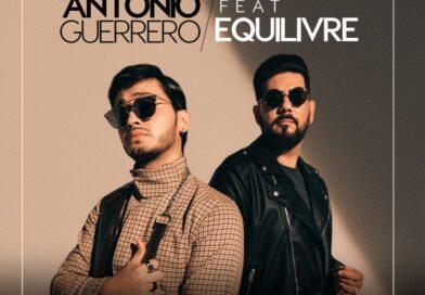 Te Digo adiós de António Guerrero ft junto con Equilivre